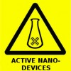 Warning sign for the 21st century - Active Nanodevices
