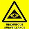 Warning sign for the 21st century - Ubiquitous Surveillance