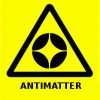 Warning sign for the 21st century - Antimatter
