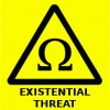 Warning sign for the 21st century - Warning Existential